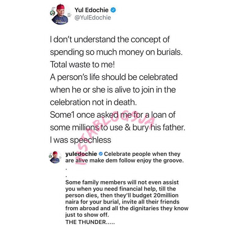 Yul Edochie : « célébrez les gens quand ils sont encore en vie et non quand ils sont morts »